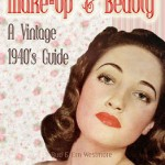 The 1940's Makeup and Beauty Guide