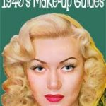 Vintage 1940's Make-up Guides – Introduction