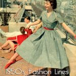 1950's Wardrobe – The Correct Fashion Line for you