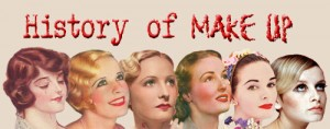 Brief History of Makeup