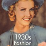 1930s Fashion – The Definitive sourcebook