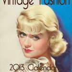Launch of 2013 Vintage fashions inspired calendars