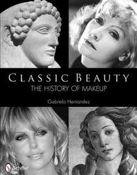Classic beauty - history of makeup - gabriela hernandez