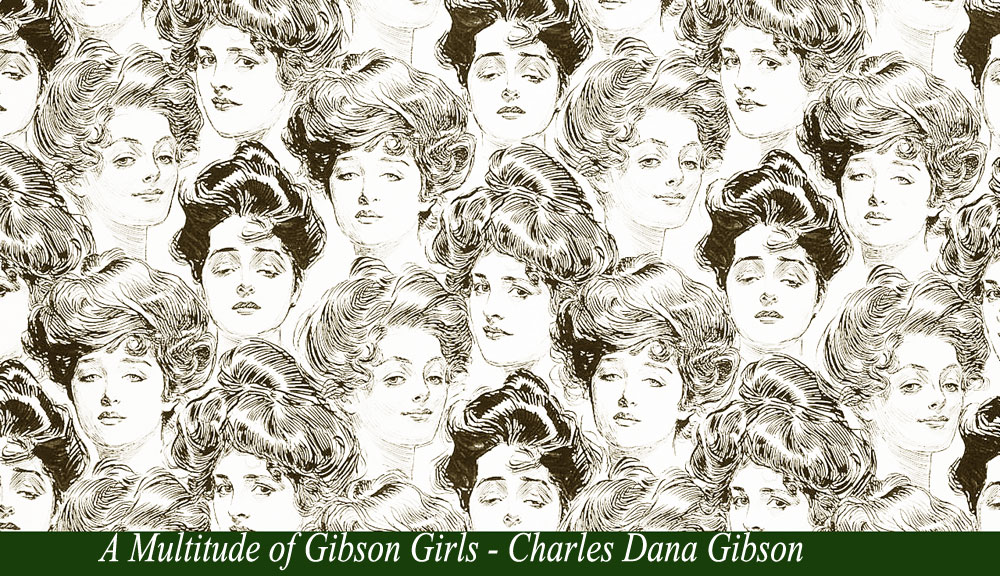 A multitude of Gibson girls