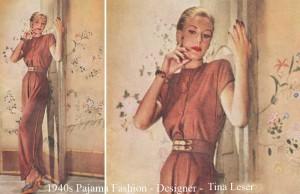 1940s-Pajama-Fashion---Designer---Tina Leser