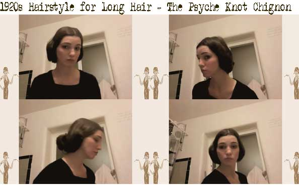 1920's hairstyles for long hair - the Psyche knot chignon