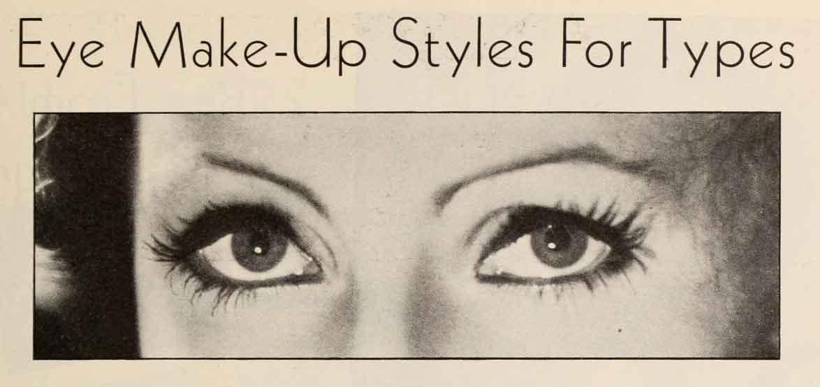 1933 Beauty Shop Eye Makeup Styles For Types Glamour Daze