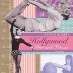 Hollywood Diets of the Stars – Vintage Secrets