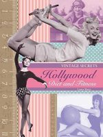 Vintage-Secrets----Hollywood-Diets-and-Fitness