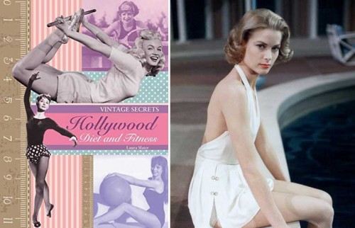 Vintage-Secrets----Hollywood-Diets-and-Fitness-cover---Grace-Kelly