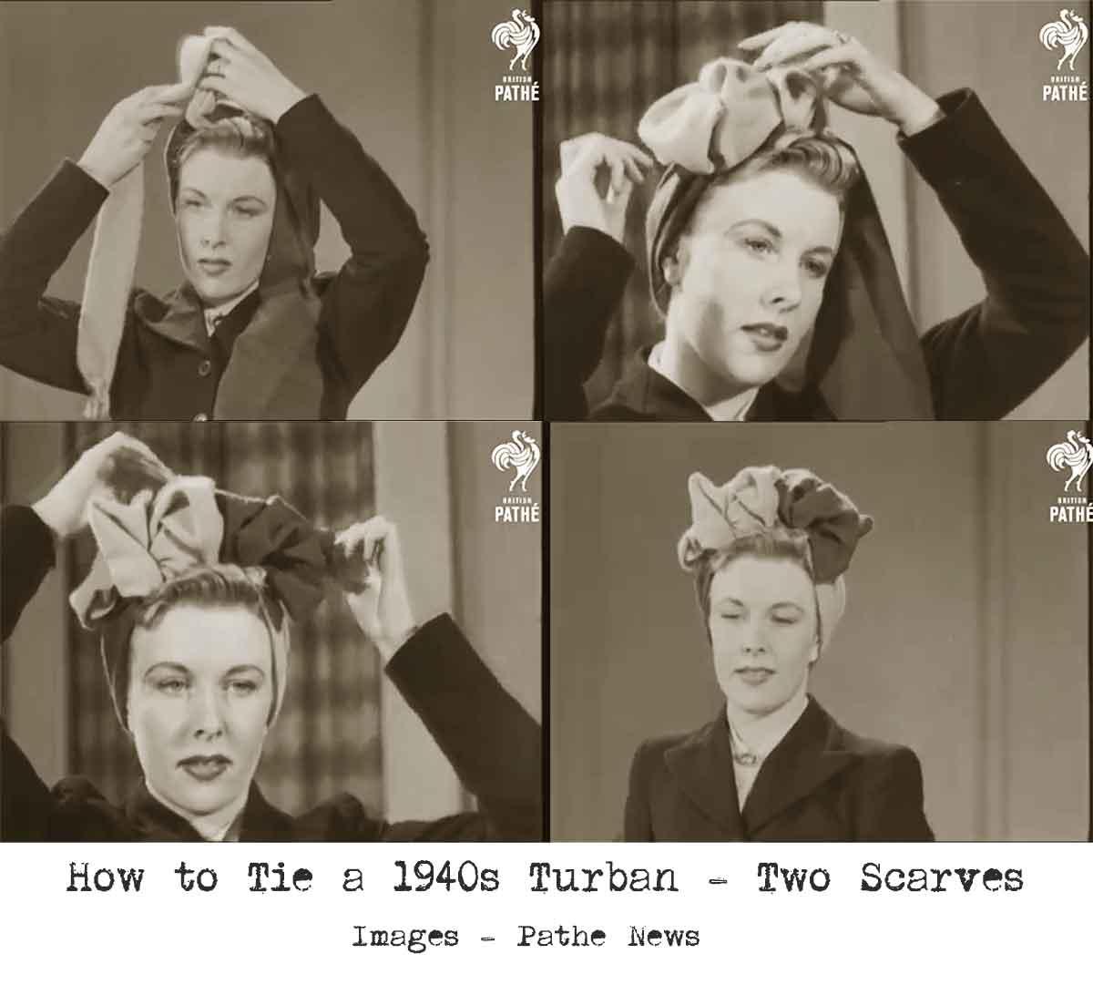1940s Fashion - How to make a Glamorous Turban  93de6d7329f