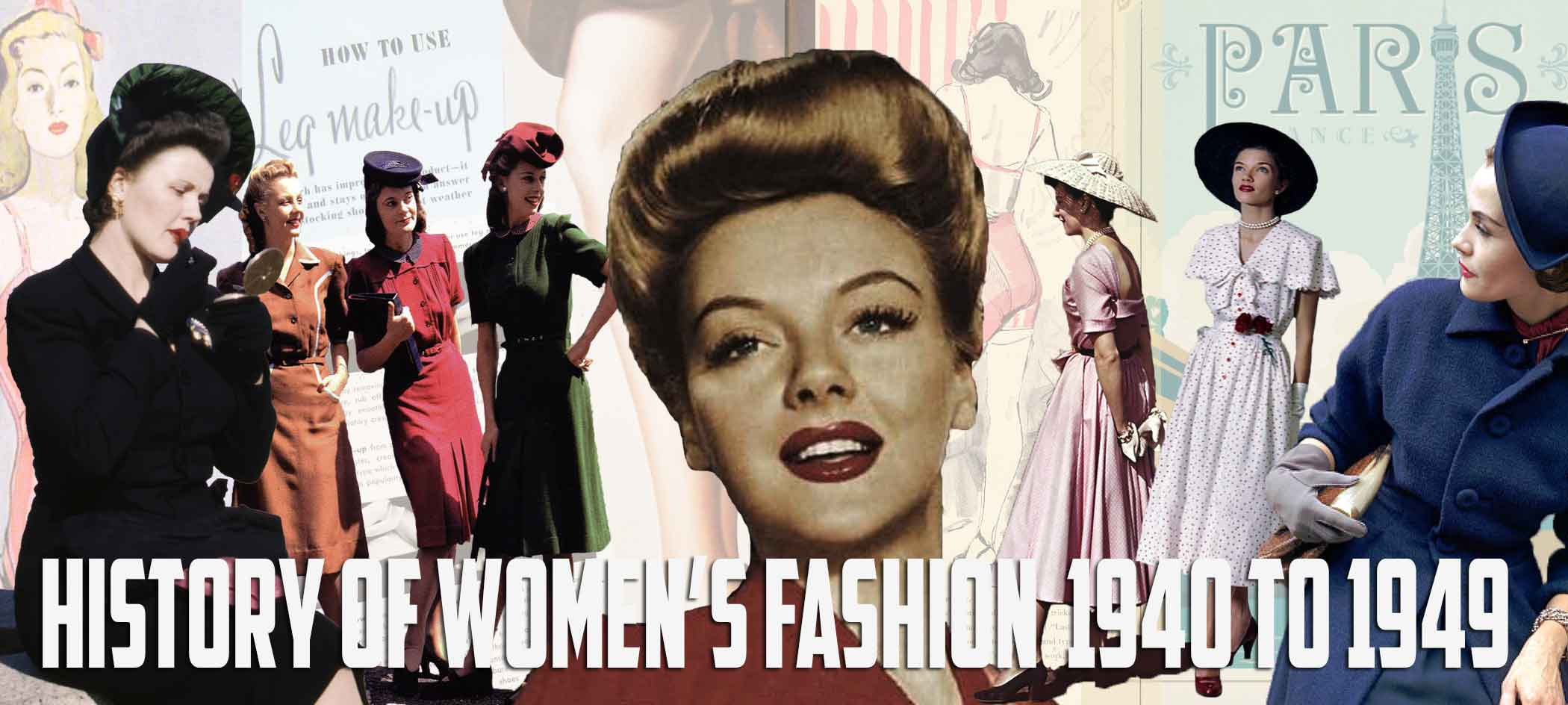 History of Womens Fashion - 1940 to 1949