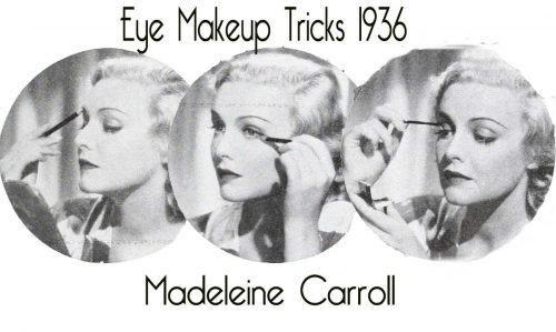 Madeleine-Carroll-eye-makeup-tricks-1936b