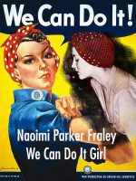We-Can-Do-It-Girl-Naomi-Parker-Fraley